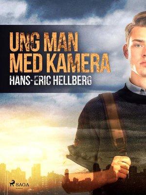 cover image of Ung man med kamera