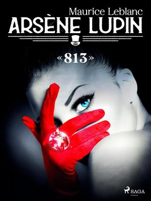cover image of Arsène Lupin — «813»