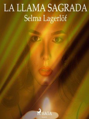 cover image of La llama sagrada