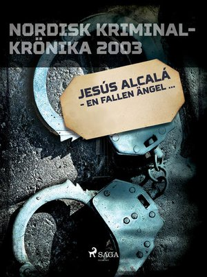 cover image of Jesús Alcalá--en fallen ängel...