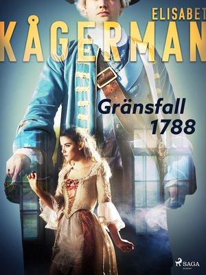 cover image of Gränsfall 1788