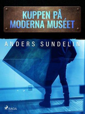 cover image of Kuppen på Moderna muséet