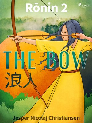 cover image of Ronin 2--The Bow