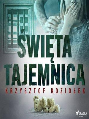 cover image of Święta tajemnica