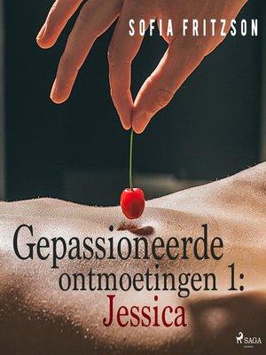 cover image of Gepassioneerde ontmoetingen 1