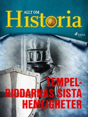 cover image of Tempelriddarnas sista hemligheter