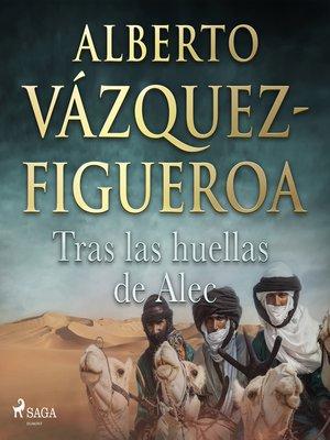cover image of Tras las huellas de Alec