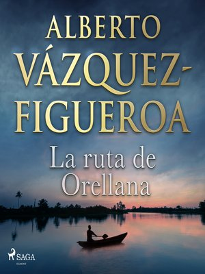 cover image of La ruta de Orellana