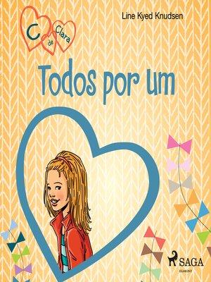 cover image of C de Clara 5--Todos por um