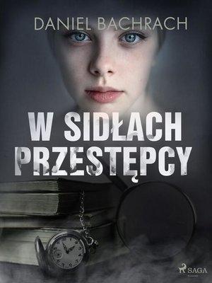 cover image of W sidłach przestępcy
