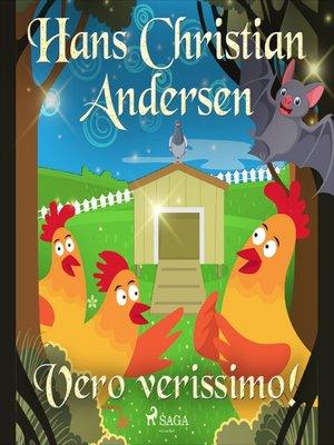 cover image of Vero verissimo!