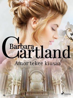 cover image of Amor tekee kiusaa