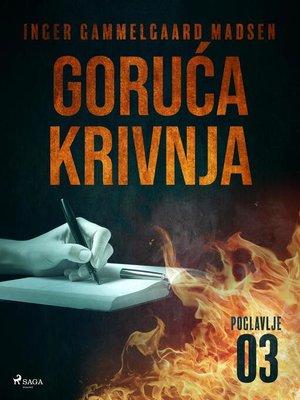 cover image of Goruća krivnja--Treće poglavlje