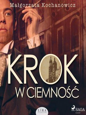 cover image of Krok w ciemność