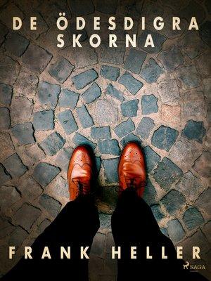cover image of De ödesdigra skorna