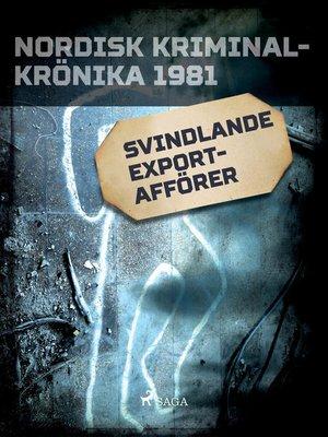 cover image of Svindlande exportafförer