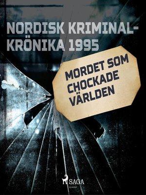 cover image of Mordet som chockade världen