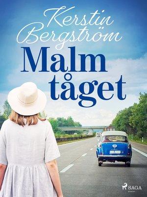 cover image of Malmtåget