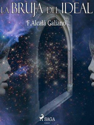 cover image of La bruja del ideal