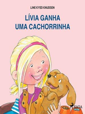 cover image of Lívia ganha uma cachorrinha