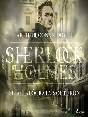 cover image of El aristócrata soltero--Dramatizado