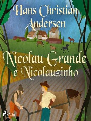 cover image of Nicolau Grande e Nicolauzinho