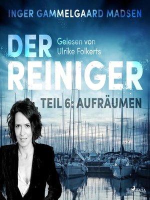 cover image of Der Reiniger, Teil 6