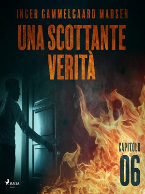 cover image of Una scottante verità--Capitolo 6