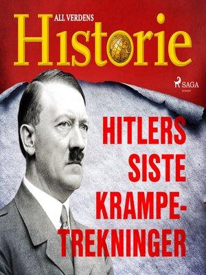 cover image of Hitlers siste krampetrekninger