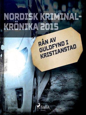 cover image of Rån av Guldfynd i Kristianstad