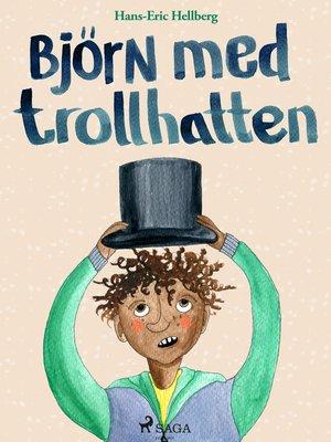 cover image of Björn med trollhatten