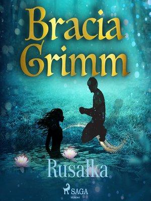 cover image of Rusałka