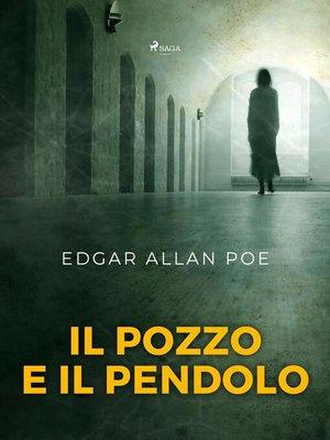 cover image of Il pozzo e il pendolo