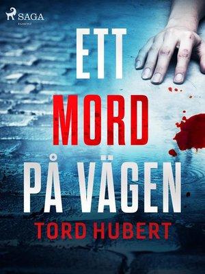 cover image of Ett mord på vägen