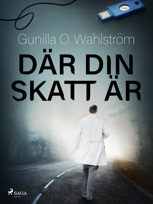 cover image of Där din skatt är