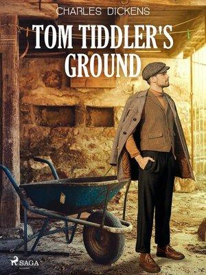 cover image of Tom Tiddler's Ground