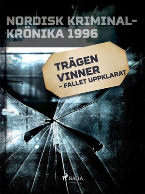 cover image of Trägen vinner--fallet uppklarat