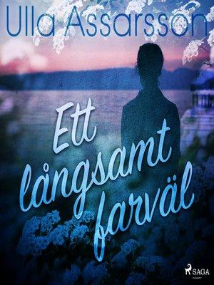 cover image of Ett långsamt farväl
