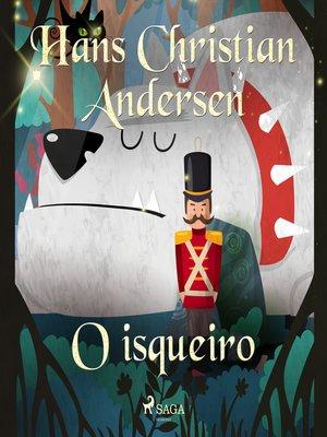 cover image of O isqueiro