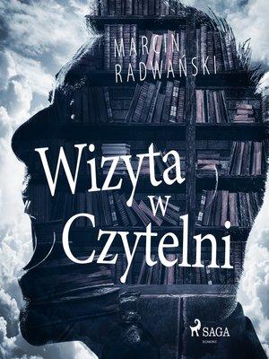 cover image of Wizyta w czytelni