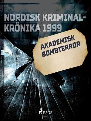 cover image of Akademisk bombterror