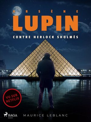 cover image of Arsène Lupin — Arsène Lupin contre Herlock Sholmès