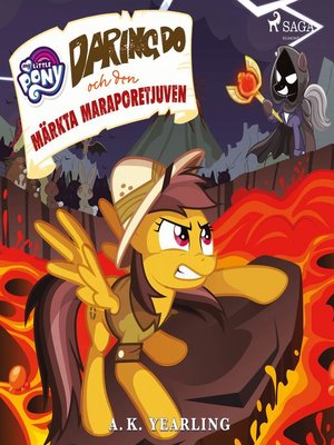 cover image of My Little Pony--Daring Do och den märkta Maraporetjuven