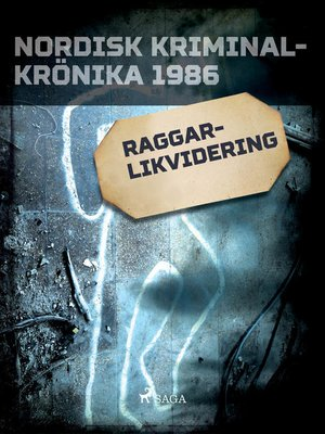 cover image of Raggarlikvidering