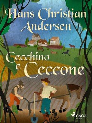 cover image of Cecchino e Ceccone