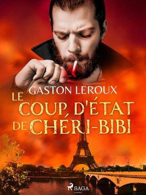 cover image of Le Coup d'État de Chéri-Bibi