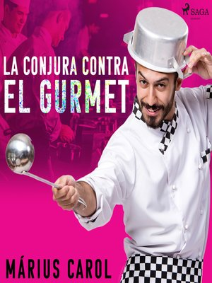 cover image of La conjura contra el gourmet