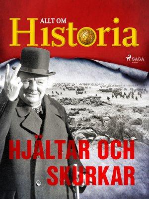 cover image of Hjältar och skurkar