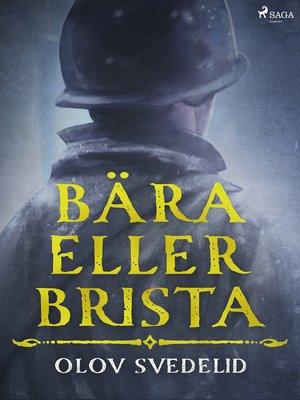 cover image of Bära eller brista