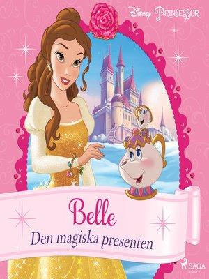 cover image of Belle--Den magiska presenten